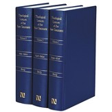 Theological Lexicon of the New Testament, 3 Volumes