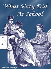 What Katy Did At School - eBook