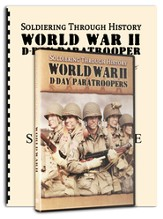 Soldiering Through History: World War II D-Day Paratroopers Kit (DVD & Study Guide)