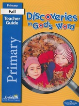 Discoveries in God's Word Primary (Grades 1-2) Teacher Guide