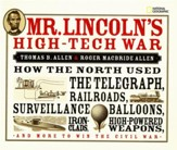 Mr. Lincoln's High-tech War