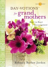 Day-votions for Grandmothers: Heart to Heart Encouragement - eBook