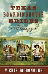 Texas Boardinghouse Brides Trilogy - eBook