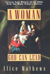 A Woman God Can Lead