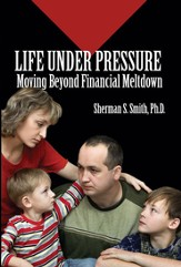 Life Under Pressure: Moving Beyond Financial Meltdown