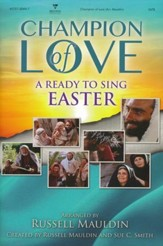 Ready to Sing: Champion of Love, Choral Book