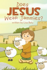 Does Jesus Wear Jammies? - eBook