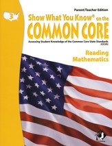 Show What You Know on the Common Core: Reading & Mathematics Grade 3 Parent/Teacher Edition