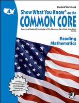 Show What You Know on the Common Core: Reading &  Mathematics Grade 4 Student Workbook