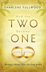 And the Two Become One - eBook