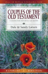 Couples of the Old Testament, LifeGuide Topical Bible Studies