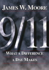 9/11-What A Difference a Day Makes