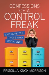 Confessions of a Control Freak: And Hope for Those Who Know One - eBook