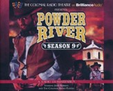 Powder River - Season Nine: A Radio Dramatization - Unabridged audio book on CD