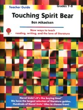 Touching Spirit Bear, Novel Units Teacher's Guide, Grades 7-8