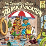 The Berenstain Bears and Too Much Vacation - eBook