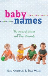 Baby Names: Thousands of Names and Their Meanings - eBook