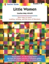Little Women, Novel Units Teacher's Guide, Grade 7-8