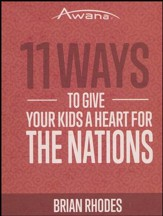 11 Ways to Give Your Kids a Heart for the Nations