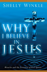 Why I Believe in Jesus - eBook