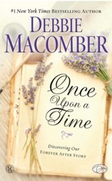 Once Upon a Time: Discovering Our Forever After Story - eBook