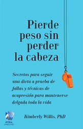 The Little Book of Diet Help (Spanish edition): Expert Tips and Tapping Techniques to Stay Slim for Life - eBook