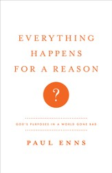 Everything Happens for a Reason? SAMPLER: God's Purposes in a World Gone Bad / New edition - eBook