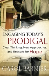 Engaging Today's Prodigal SAMPLER: Clear Thinking, New Approaches, and Reasons for Hope / New edition - eBook