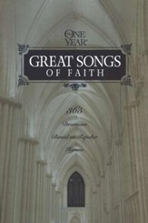 The One-Year Great Songs of Faith: 365 Devotions Based on Popular Hymns - Slightly Imperfect