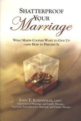 Shatterproof Your Marriage