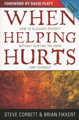 When Helping Hurts SAMPLER: How to Alleviate Poverty Without Hurting the Poor . . . and Yourself / New edition - eBook