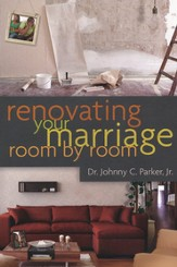 Renovating Your Marriage Room by Room SAMPLER / New edition - eBook