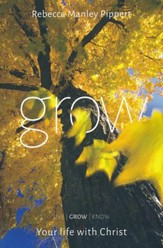 Grow: Your Life with Christ--Handbook