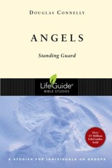Angels, A LifeGuide Bible Study