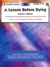 Lesson Before Dying, Novel Units Student Packet, Grades 9-12