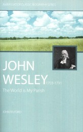 John Wesley, The Word is My Parish  - Slightly Imperfect