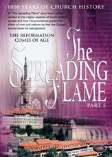 The Spreading Flame Part 5: The Reformation Comes of Age, DVD