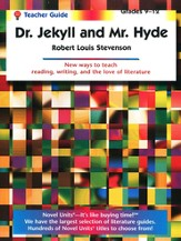 Dr. Jekyll and Mr. Hyde, Novel Units Teacher's Guide, Grades 9-12