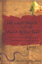 The Last Word and the Word after That: A Tale of Faith, Doubt, and a New Kind of Christianity - eBook