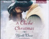A Cliche Christmas, Unabridged audio CD