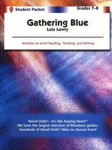 Gathering Blue, Novel Units Student Packet, Grades 7-8