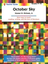October Sky Novel Units Teacher's Guide, Grades 9-12