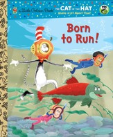Born to Run! (Seuss/Cat in the Hat) - eBook