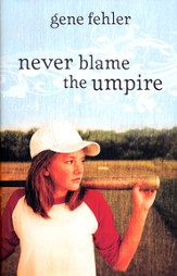 Never Blame the Umpire - eBook