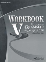 Workbook V for Handbook of Grammar and Composition Quiz/Test Key