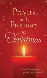 Prayers and Promises for Christmas: Biblical Encouragement for the Holiday Season - eBook