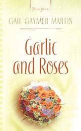 Garlic And Roses - eBook
