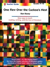 One Flew Over the Cuckoo's Nest, Novel Units Teacher's Guide, 9-12