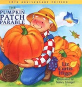 The Pumpkin Patch Parable, 10th Anniversary Edition: The  Parable Series #1