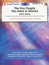The Five People You Meet in Heaven, Novel Units Student Pack, 9-12